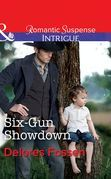 Six-Gun Showdown (Mills & Boon Intrigue) (Appaloosa Pass Ranch, Book 5)