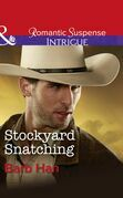 Stockyard Snatching (Mills & Boon Intrigue) (Cattlemen Crime Club, Book 1)