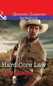 Hard Core Law (Mills & Boon Intrigue) (Texas Rangers: Elite Troop, Book 4)