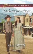 Make-Believe Beau (Mills & Boon Love Inspired Historical)