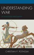 Understanding War: An Annotated Bibliography
