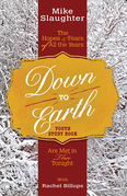 Down to Earth Youth Study Book: The Hopes & Fears of All the Years Are Met in Thee Tonight