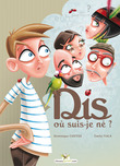 Dis... O suis-je n ?