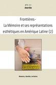 3 | 2010 - La Mémoire et ses représentations esthétiques en Amérique latine /2 - Amerika