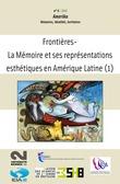 LIRA-Université de Rennes 2 - 2 | 2010 - Frontières – La Mémoire et ses représentations esthétiques en Amérique latine /1 - Amerika