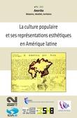 1 | 2010 - La culture populaire et ses représentations esthétiques en Amérique latine - Amerika