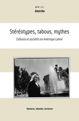 4 | 2011 - Stéréotypes, tabous, mythes - Amerika