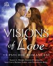Visions of Love: 5 Psychic Romances