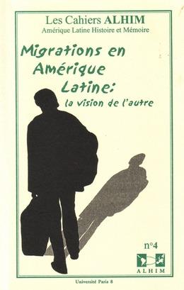 4   2002 - Migrations en Amérique Latine: la vision de l'autre - Alhim