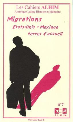7 | 2003 - Migrations Etats-Unis Mexique terre d'accueil - Alhim