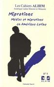 8 | 2004 - Médias et migrations en Amérique Latine - Alhim