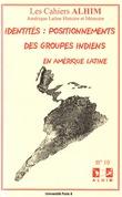 10 | 2004 - Identités : positionnements des groupes indiens en Amérique latine - Alhim