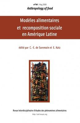 S4   2008 - Modèles alimentaires et recompositions sociales en Amérique latine - AOF