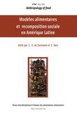 S4 | 2008 - Modèles alimentaires et recompositions sociales en Amérique latine - AOF