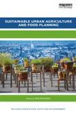 Sustainable Urban Agriculture and Food Planning