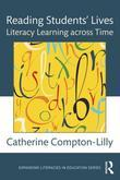 Reading Students' Lives: Literacy Learning across Time