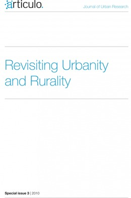 Special issue 3 | 2010 - Revisiting Urbanity and Rurality - Articulo