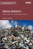 Waste Matters: Urban margins in contemporary literature