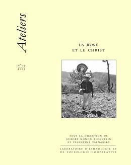 29 | 2005 - La Rose et le Christ - Ateliers anthropologie
