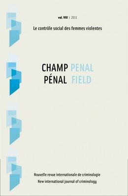 Vol. VIII | 2011 - Le contrôle social des femmes violentes - Champ pénal