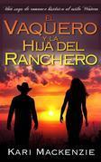 El Vaquero Y La Hija Del Ranchero 1