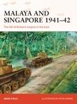 Malaya and Singapore 1941Â?42