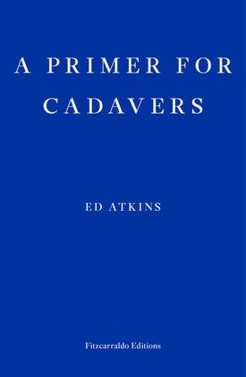 A Primer for Cadavers