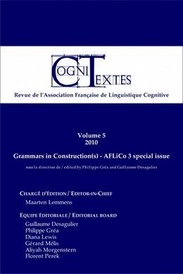 Volume5 | 2010 - Grammaires en Construction(s) - Cognitextes