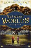 Between Worlds