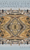 Exploded View: Johannesburg