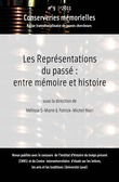 #9 | 2011 - Les reprsentations du pass : entre mmoire et histoire - Conserveries Mmorielles