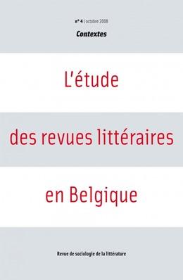 4   2008 - L'étude des revues littéraires en Belgique - Contextes