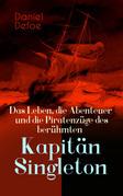 Das Leben, die Abenteuer und die Piratenzüge des berühmten Kapitän Singleton
