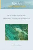 9-10 | 2008 - Le tourisme dans les îles et littoraux tropicaux et subtropicaux - Études caribéennes