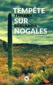 Tempête sur Nogales