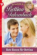 Bettina Fahrenbach 2 - Liebesroman