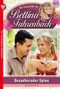Bettina Fahrenbach 4 - Liebesroman