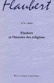 4 | 2010 - Flaubert et l'histoire des religions - Flaubert
