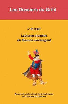 2007-01 | 2007 - Lectures croisées du Gascon extravagant - Grihl