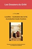 2008-01 | 2008 - Localités : localisation des écrits et production locale d'actions - Grihl