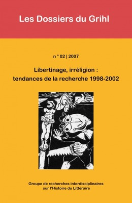 2007-02 | 2007 - Libertinage, irréligion : tendances de la recherche 1998-2002 - Grihl