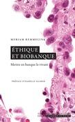 Ethique et biobanque