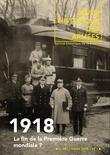 251 | 2008 - 1918 : la fin de la Première Guerre mondiale ? - RHA