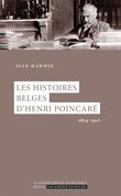 Les histoires belges d'Henri Poincaré