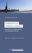 Liberté et libéralisme ?
