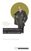 Métaphysique du dandysme