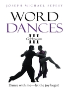 Word Dances III: Celebration