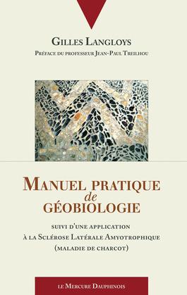 Manuel pratique de géobiologie