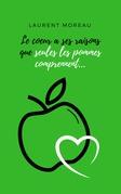Le cœur a ses raisons que seules les pommes comprennent...