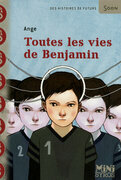 Toutes les vies de Benjamin